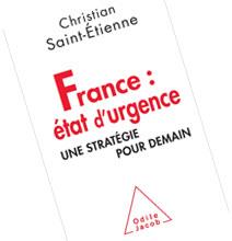 France etat durgence une strategie pour demain Christian Saint Etienne