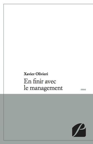 en finir avec la management _ Xavier Olivieri