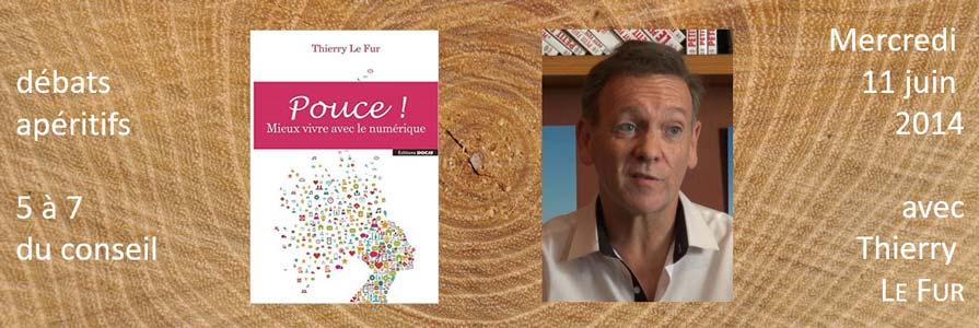POUCE mieux vivre avec le numerique, par Thierry Le Fur