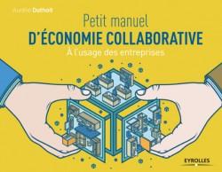 Petit manuel d'économie collaborative (Eyrolles)