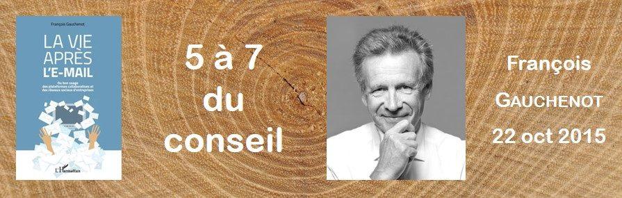 5 à 7 du conseil - François Gauchenot