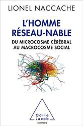 L'Homme réseau-nable - Lionel Naccache