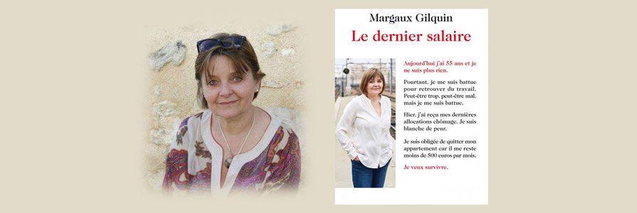 dernier salaire - Margaux Gilquin