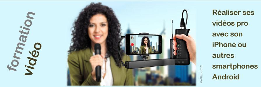 formation réalisation video avec iPhone ou Android