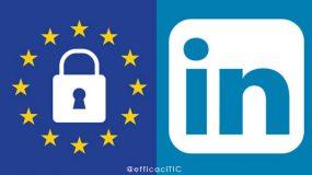 RGPD versus Linkedin paramètre préférences et confientialité