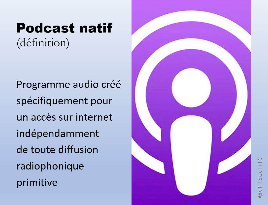 dédinition podcast natif